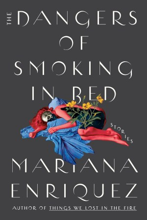 Cover of Dangers of Smoking in Bed